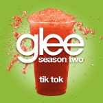 Glee Cast Tik Tok