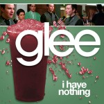 glee i have nothing cover