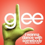 glee i wanna dance with somebody cover