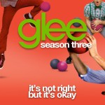 glee it's not right but it's okay cover