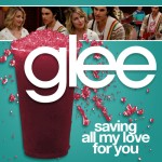 glee saving all my love for you cover