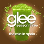 glee the rain in spain cover