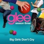 glee s03e19 big girls don't cry cover