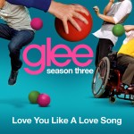glee s03e19 love you like a love song cover