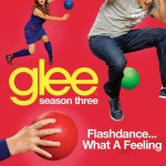 glee flashdance... what a feeling cover