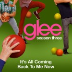 glee it's all coming to me now