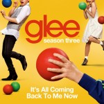 glee it's all cominig back to me now cover