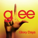 glee glory days cover