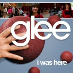 glee i was here cover