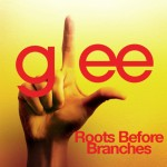 glee roots before branches cover