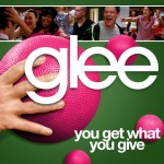 glee you get what you give cover