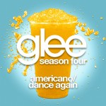 glee americano / dance again cover