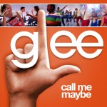 glee call me maybe cover