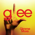 glee gimme more cover