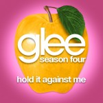 glee hold it against me cover