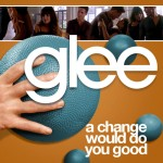 glee a change would do you good cover