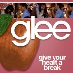 glee give your heart a break cover