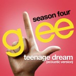 glee teenage dream acoustic version cover