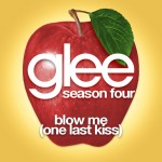 glee blow me one last kiss cover
