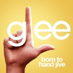 glee born to hand jive cover