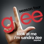 glee look at me i'm sandra dee reprise cover