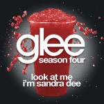glee look at me i'm sandra dee cover