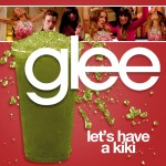 glee let's have a kiki cover