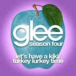 glee let's have a kiki turkey lurkey time cover