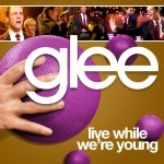 glee live while we're young cover