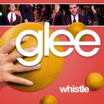 glee whistle cover