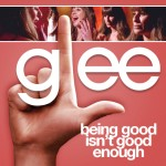 glee being good isn't good enough cover