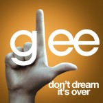 glee don't dream it's over cover