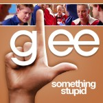 glee somethin' stupid cover