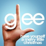 glee have yourself a merry little christmas cover