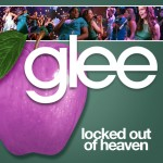 glee locked out of heaven cover