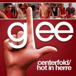 glee centerfold / hot in herre cover