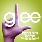 glee bring him home rachel solo version cover