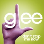 glee don't stop me now cover