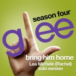 glee bring him home rachel solo cover