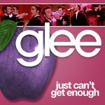 glee just can't get enough cover
