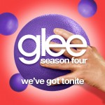 glee we've got tonite cover