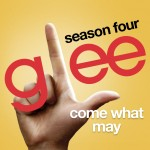 glee come what may cover
