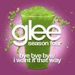 glee bye bye bye / i want it that way cover