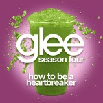 glee how to be a heartbreaker cover