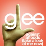 glee against all odds (take a look at me now) cover