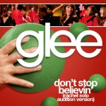 glee don't stop believin' (rachel solo audition version) cover