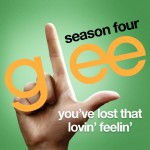 glee you've lost that lovin feelin cover