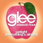 glee uptight (everything's alright) cover