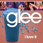 glee i love it cover