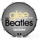 Glee Sings The Beatles - Blackbird